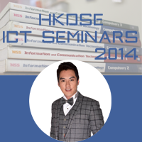 HKDSE ICT Seminars 2014